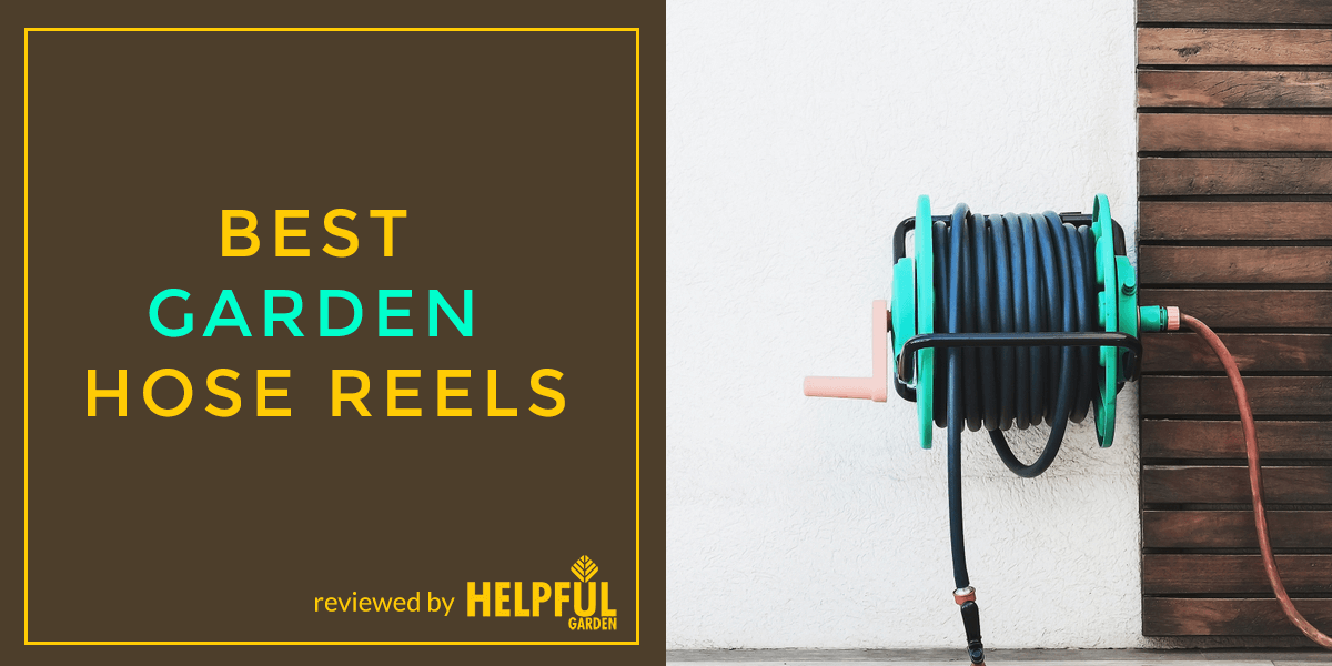 Best Garden Hose Reels - Reviewed by Helpful Garden