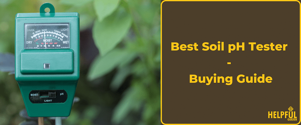 A detailed buying guide for finding the best soil pH tester.