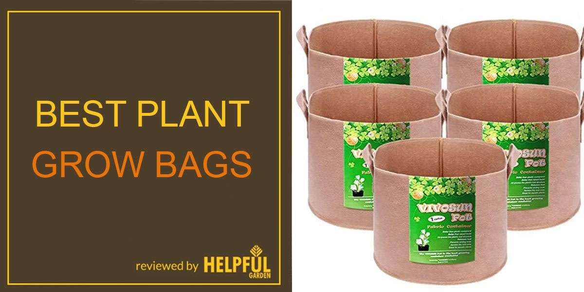 the best plant grow bags, helpfulgarden