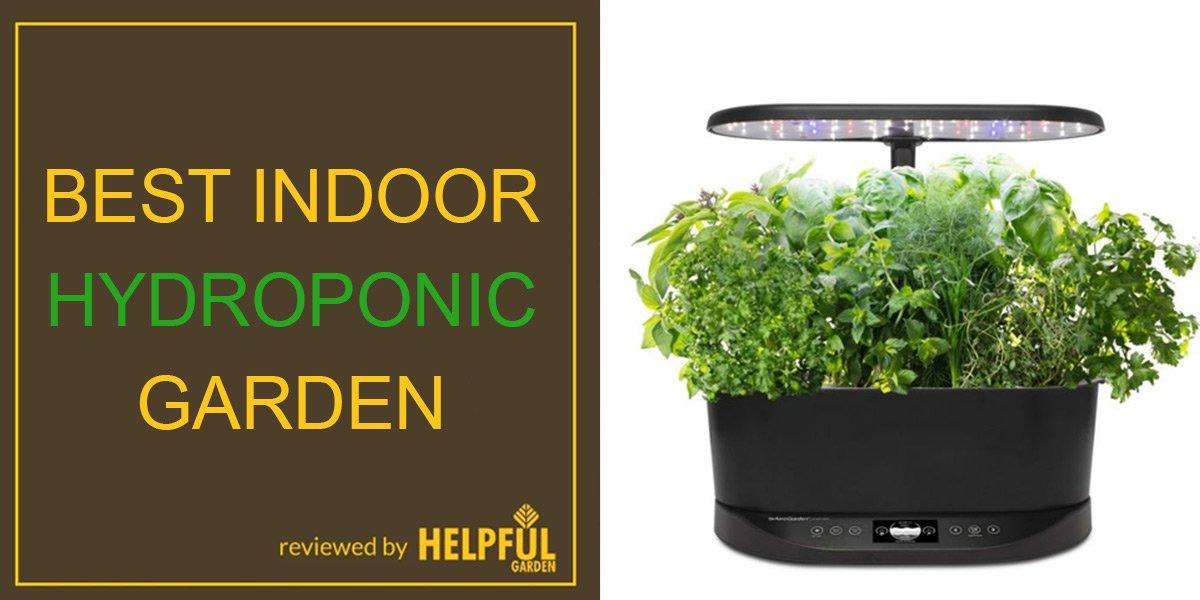 best indoor hydroponic garden, review, helpfulgarden